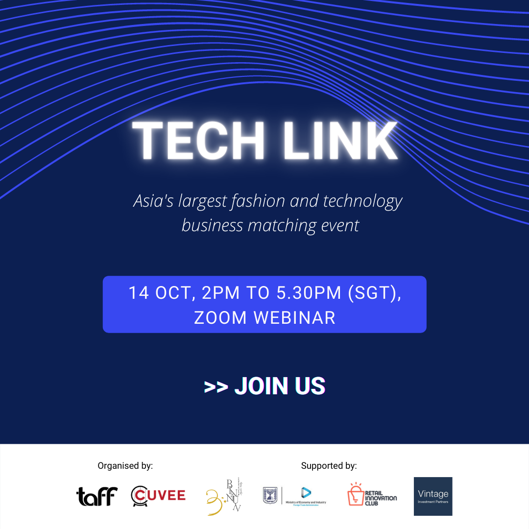 TaFF Tech Link is Asia's largest business matching platform focused on bringing the world's leading technologies to business across the region's growing and thriving fashion, beauty and lifestyle industries. Held quarterly, these business matching events feature the leading products, services and solutions from around the world, and make them accessible & available to drive innovation, transformation and disruption in your company.